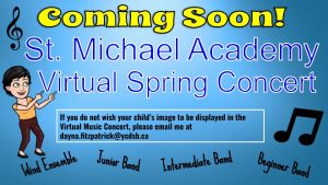 St. Michael Academy Virtual Spring Concert